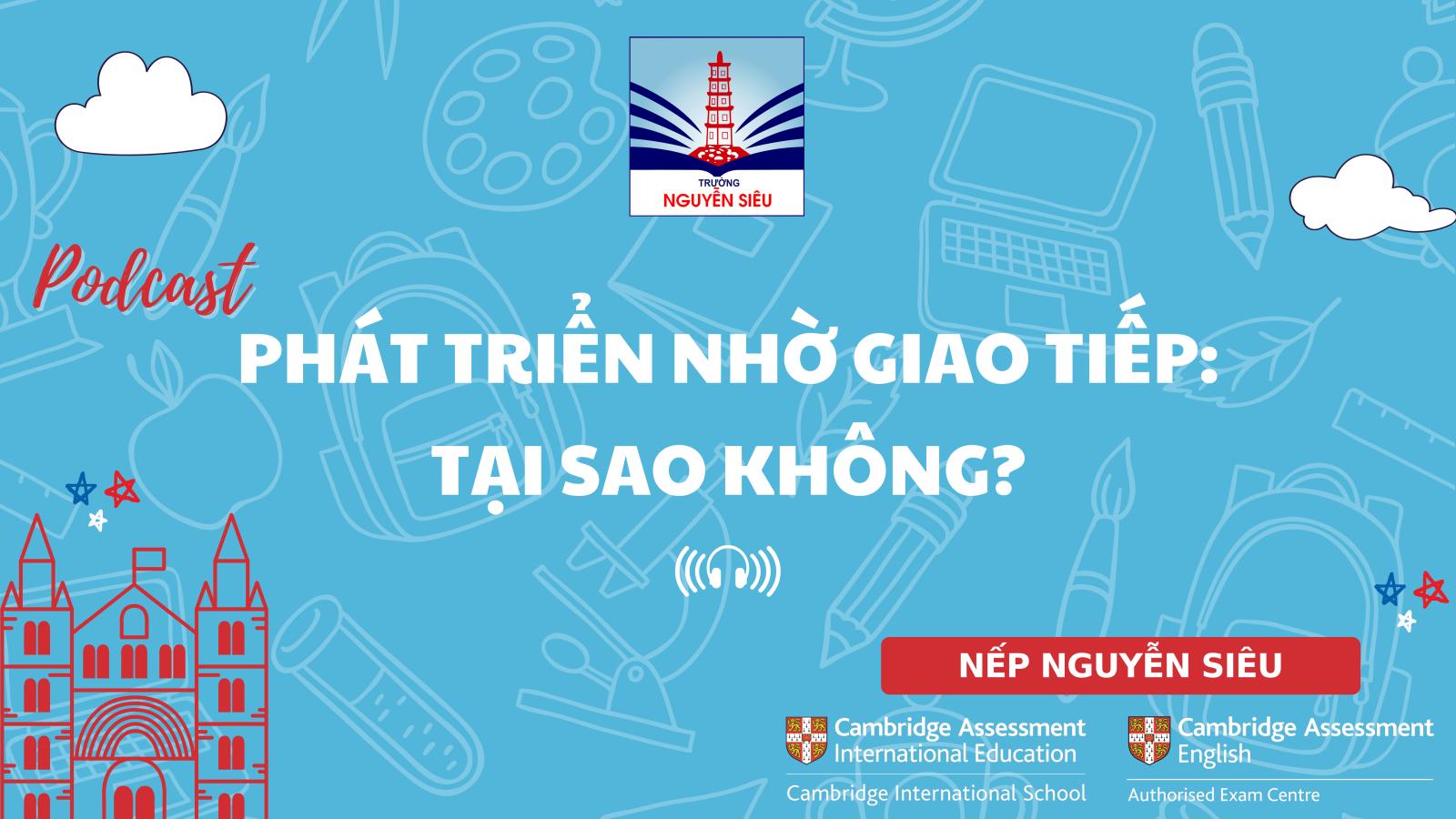 """Podcast đầu tiên của Trường Nguyễn Siêu chính thức """"ra lò"""""""